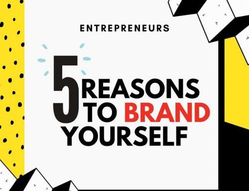 Entrepreneurs: 5 Reasons to gain BRAND Confidence.