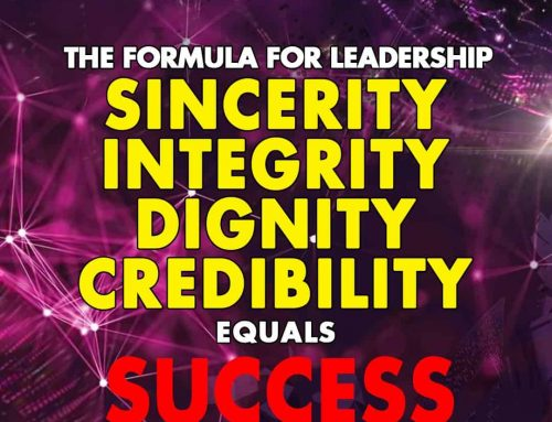 "Proper Brand Leadership brings you success, therefore ""Sincerity, Integrity, Dignity, and Credibility equals SUCCESS."" — DRKKJOHAN"