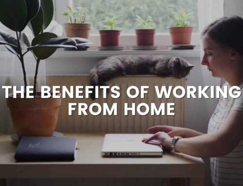 THE BENEFITS OF WORKING FROM HOME