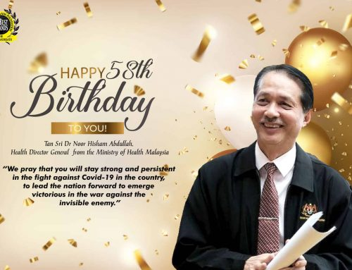 The BrandLaureate wishes a Happy and Blessed 58th Birthday to Tan Sri Dr Noor Hisham Abdullah